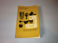 Scoring for Percussion & Instruments of Percussion Section by H. Owen Reed