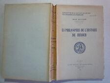 1940 LA PHILOSOPHIE DE L'HISTOIRE DE HERDER DE MAX ROUCHE CHEZ BELLES LETTRES