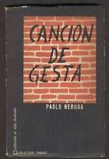 Pablo Neruda Book Cancion De Gesta 1º Ed 1962