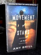 The Movement of Stars by Amy Brill 2013 ARC Advance Readers / Proof Copy LN