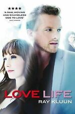 LOVE LIFE BY RAY KLUUN, PAPERBACK - NEW BOOK