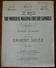 The World Is Waiting For The Sunrise by Eugene Lockhart & Ernest Seitz –Pub.1919
