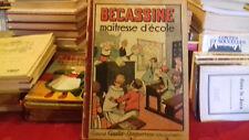 BECASSINE MAITRESSE D'ECOLE.L'ALPHABET DE BECASSINE REEDIT SOUPLE de 1946(col8a)