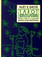 Tarot Constellations: Patterns of Personal Destiny by Greer, Mary K.