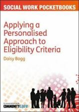 Applying a Personalised Approach to Eligibility Criteria by Daisy Bogg (2012,...