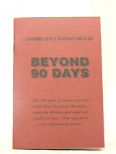 GAMBLERS ANONYMOUS - BEYOND 90 DAYS- BOOKLET