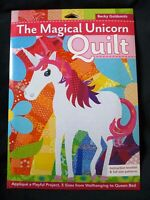 The Magical Unicorn Quilt - Appliqué a Playful Project in 5 Sizes by B Goldsmith