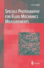 Speckle Photography for Fluid Mechanics Measurements by Nikita A. Fomin...