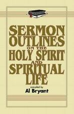 Sermon Outlines on the Holy Spirit and Spiritual Life (Sermon Outline Series)