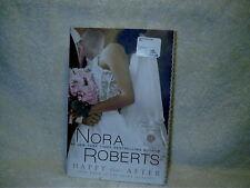 2010 Nora Roberts Happy Ever After Book 4 Bride Quartet Paperback Novel