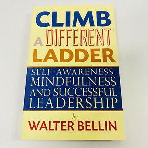 Climb a Different Ladder by Walter Bellin Paperback Book Free Post