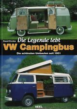 VW BUS Campingbus Die Legende lebt Umbau Ausbau Bulli Wohnmobil T1 T2 Buch