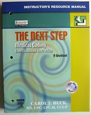 The Next Step MEDICAL CODING from Classroom to Practice INSTRUCTORS MANUAL w CD