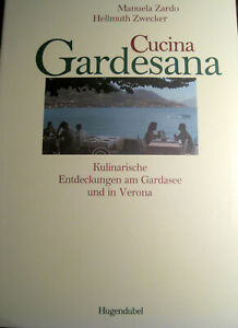 NEU Cucina Gardesana - von Manuela Zardo und Hellmuth Zwecker
