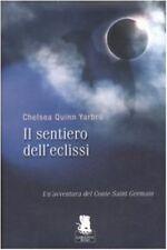 IL SENTIERO DELL'ECLISSI di : Chelsea Quinn Yarbro - Gorgoyle 2007 1° ed