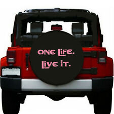 """14 inch Spare Tire Cover 23""""-27"""" ONE LIFE LIVE IT Pink For JEEP HONDA TOYOTA"""