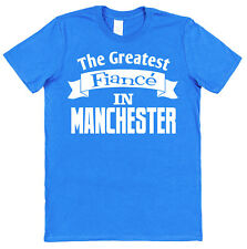 Personalised Place Greatest Fiancé T-Shirt Gift for Fiancé Valentine's Day Idea