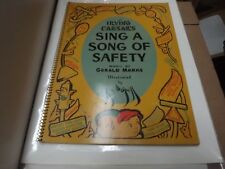 IRVING CAESAR'S SING A SONG OF SAFETY CHILDREN'S MUSIC SONG BOOK
