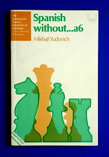 (Chess books)  Spanish Without....a6 by Mikhail Yudovich