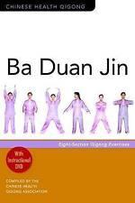 Ba Duan Jin: Eight-Section Qigong Exercises by The Chinese Health Qigong...