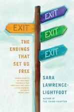 Exit: The Endings That Set Us Free, Lawrence-Lightfoot, Sara, Good Book