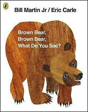 Brown Bear, Brown Bear, What Do You See?. by Bill Martin, JR.-ExLibrary