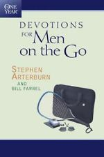 The One Year Devotions for Men on the Go by Stephen Arterburn and Bill Farrel...