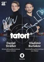 Daniel STRÄSSER/Vladimir BURLAKOV - Tatort SR, Original-Autogramm!