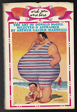 The Art of Donald McGill - Wish You Were Here - Arthur Calder-Marshall, 1st 1966