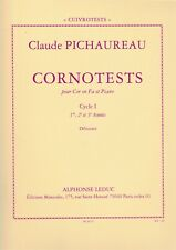 C.Pichaureau: Cornotests for Horn in F & Piano. Cycle I, 1-3 Annees