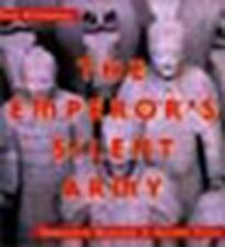 The Emperor's Silent Army: Terracotta Warriors of Ancient China-ExLibrary