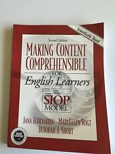 Making Content Comprehensible for English Language Learners : The SIOP Model...