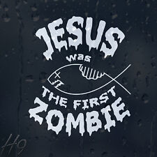 Jesus Was The First Zombie Car Decal Vinyl Sticker For Bumper Panel Window