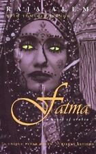 Fatma: A Novel of Arabia (Middle East Literature in Translation)-ExLibrary