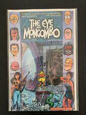 THE EYE OF MONGOMBO #1 FANTAGRAPHICS BOOKS COMICS NM/MT 1989
