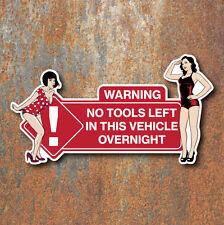 No hay herramientas dejado en este vehículo Vintage Pin Up pegatina señal de advertencia T1 T2 van