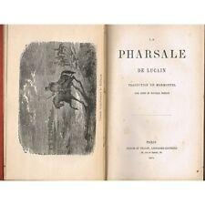 La PHARSALE de LUCAIN Trad. MARMONTEL Rivalité POMPÉE & CÉSAR Mort de NÉRON 1879
