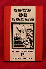 Coup de Coeur - GOULESQUE - Lorilien (1985) Portfolio de 8 cartes