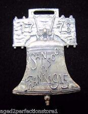 Antique 1776 San Francisco 1915 Panama Pacific International Expo Fob Medallion