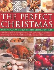 The Perfect Christmas: How to Plan and Enjoy the Best Celebration Ever by Carol…