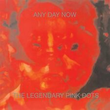 THE LEGENDARY PINK DOTS Any Day Now CD 2018