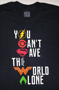 JUSTICE LEAGUE NYCC 2017 promo YOU CAN'T SAVE THE WORLD ALONE Tshirt T-shirt