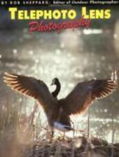 Telephoto Lens Photography (Amherst Media's Photo-Imaging Series), Sheppard, Rob