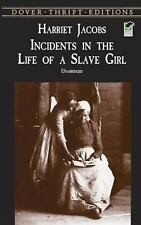 Dover Thrift Editions: Incidents in the Life of a Slave Girl by Harriet A....