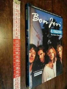 LIBRO-Bon Jovi il fuggitivo. (Italiano)