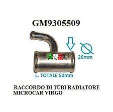 RACCORDO TUBO RADIATORE MICROCAR LYRA -VIRGO GM9305509