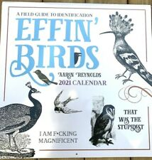 Effin' Birds 2021 Calendar A field Guide to Identification Aaron Reynolds Funny!