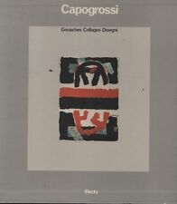 Capogrossi. Gouaches, Collages, Disegni. Cofanetto! Electa. 1981. RD
