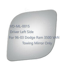 For 96-03 Dodge Ram 3500 VAN Pickup Tow Mirror Glass Driver Left Side LH #3901