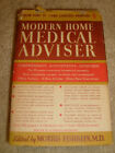Modern Home Medical Adviser by Morris Fishbein - 1956 HC/DJ/BCE